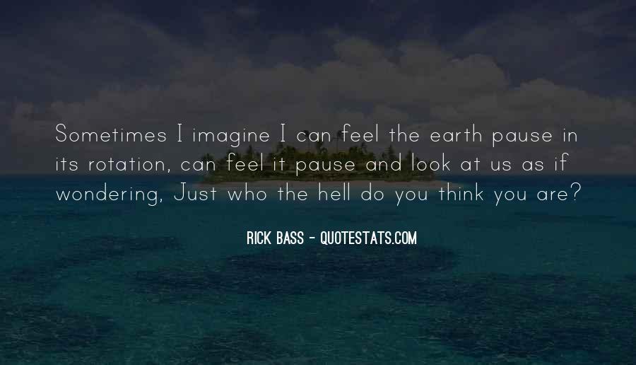 Rick Bass Quotes #1546085