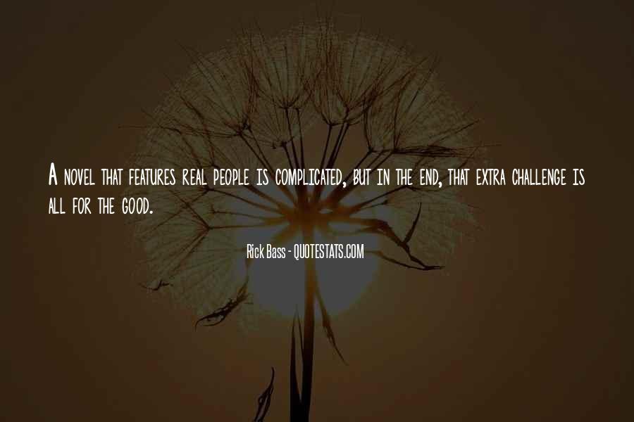 Rick Bass Quotes #1866391