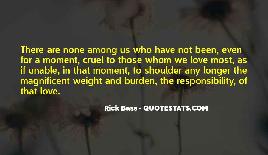 Rick Bass Quotes #442460