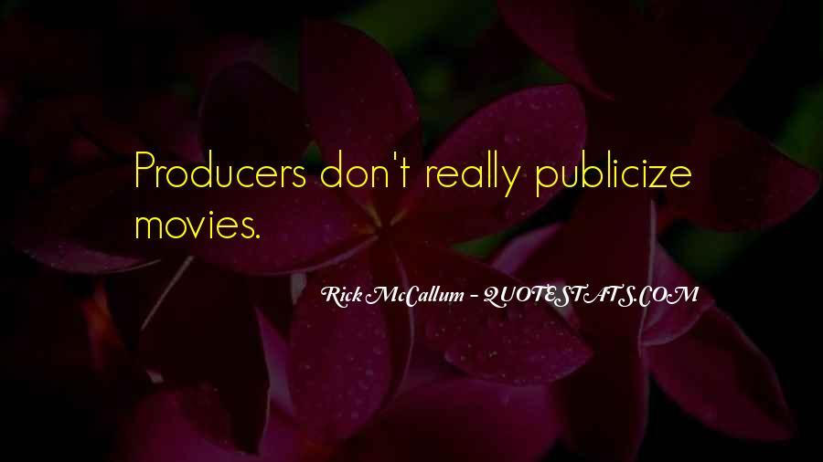 Rick McCallum Quotes #1103646