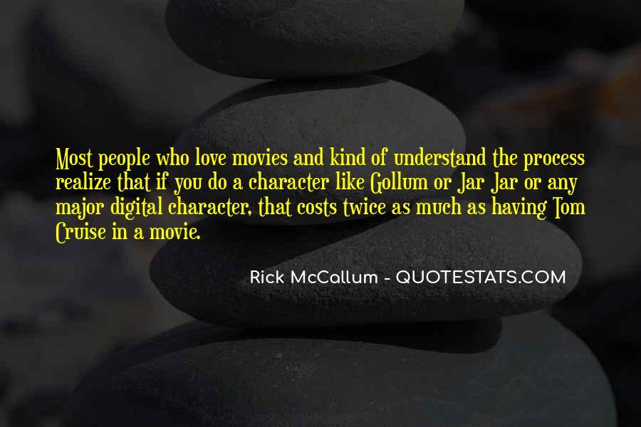 Rick McCallum Quotes #667208