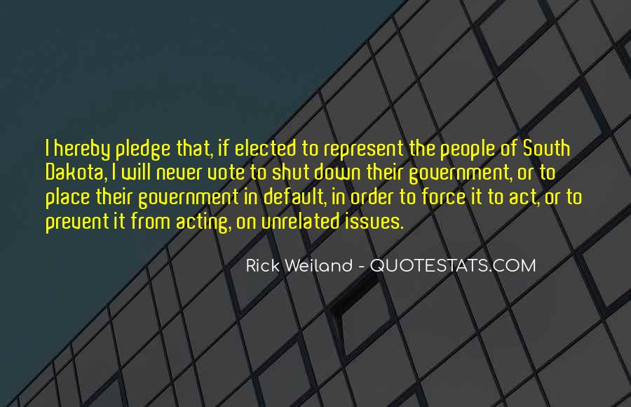 Rick Weiland Quotes #1400204
