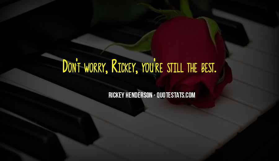 Rickey Henderson Quotes #1435107