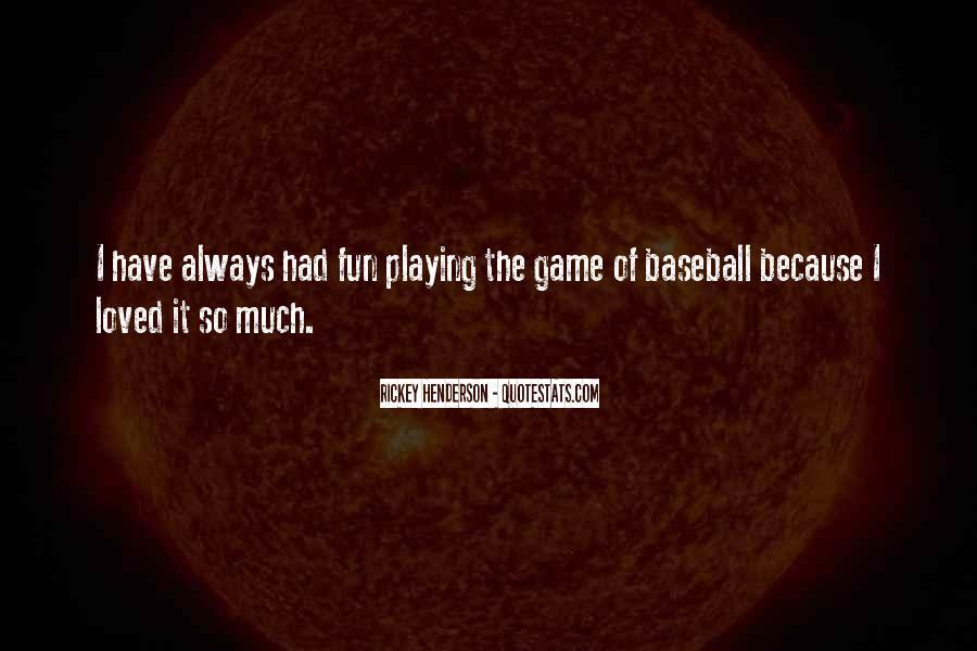 Rickey Henderson Quotes #148122