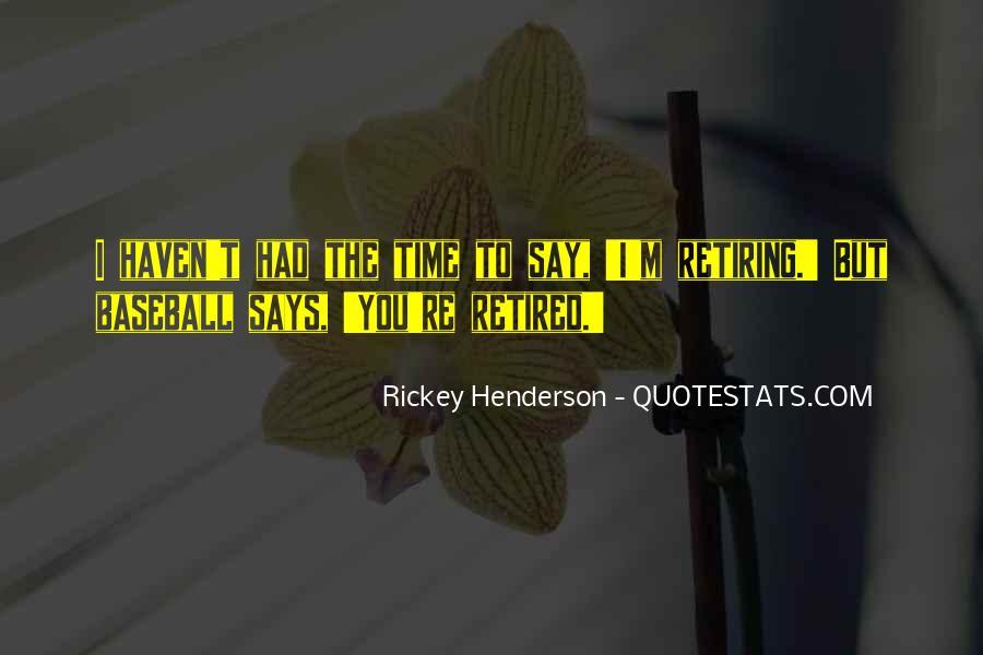 Rickey Henderson Quotes #1545927