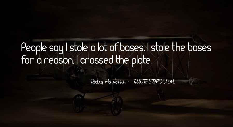 Rickey Henderson Quotes #1864486