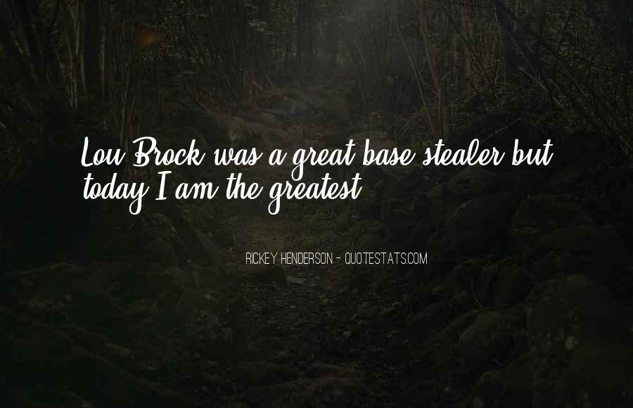 Rickey Henderson Quotes #230998