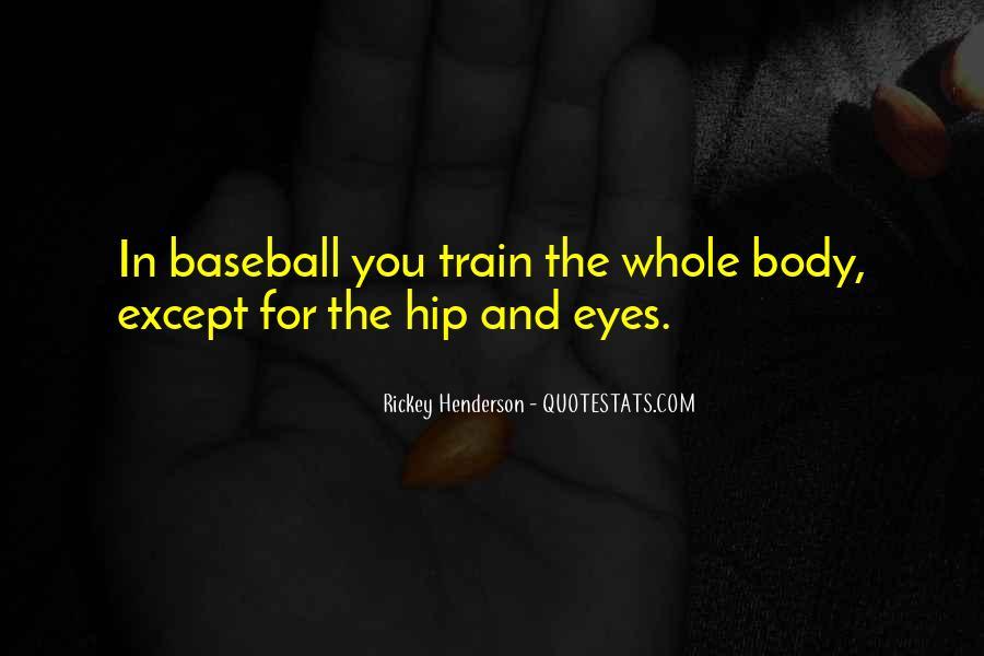 Rickey Henderson Quotes #559373