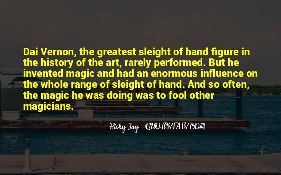 Ricky Jay Quotes #1416618