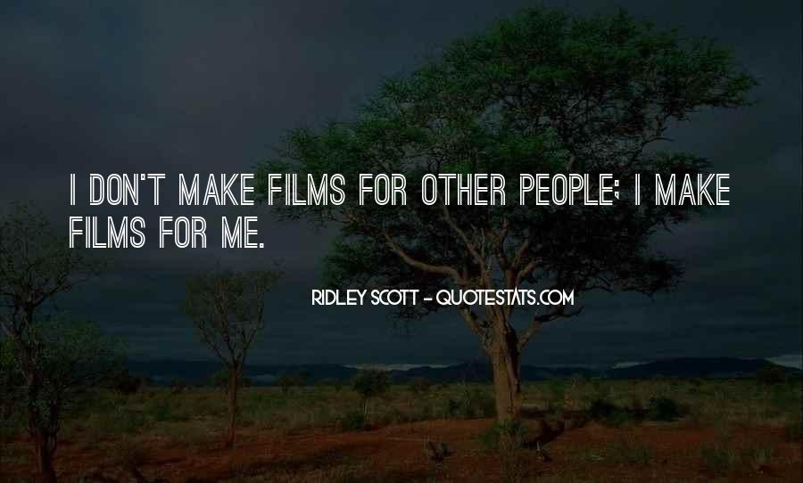 Ridley Scott Quotes #1218641