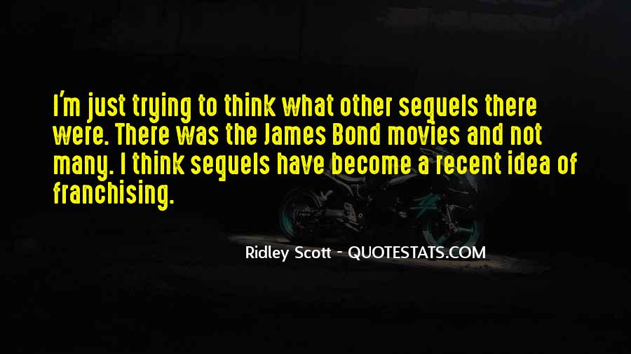 Ridley Scott Quotes #737354