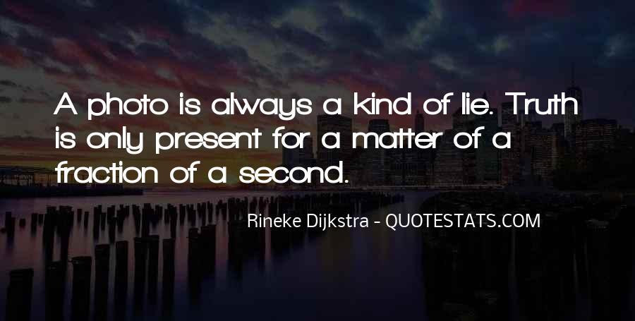 Rineke Dijkstra Quotes #1225202
