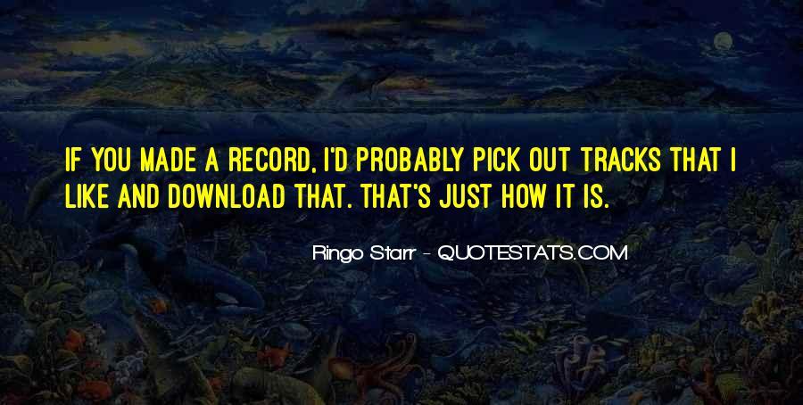 Ringo Starr Quotes #1027232