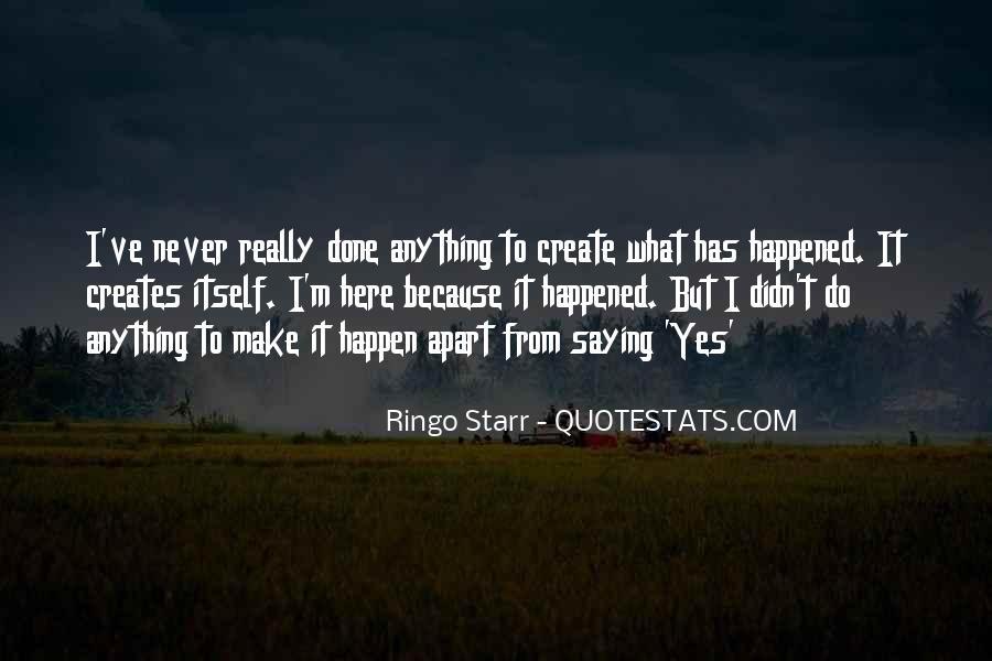 Ringo Starr Quotes #107803