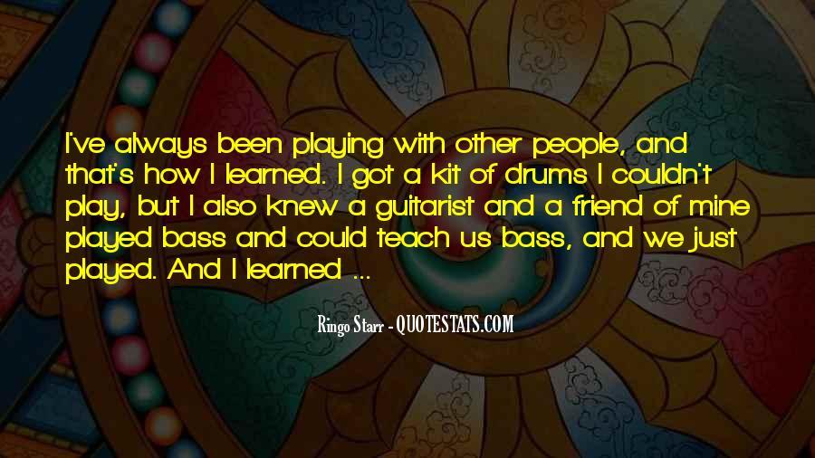 Ringo Starr Quotes #1134216