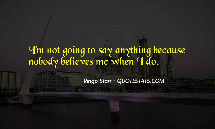 Ringo Starr Quotes #1152648