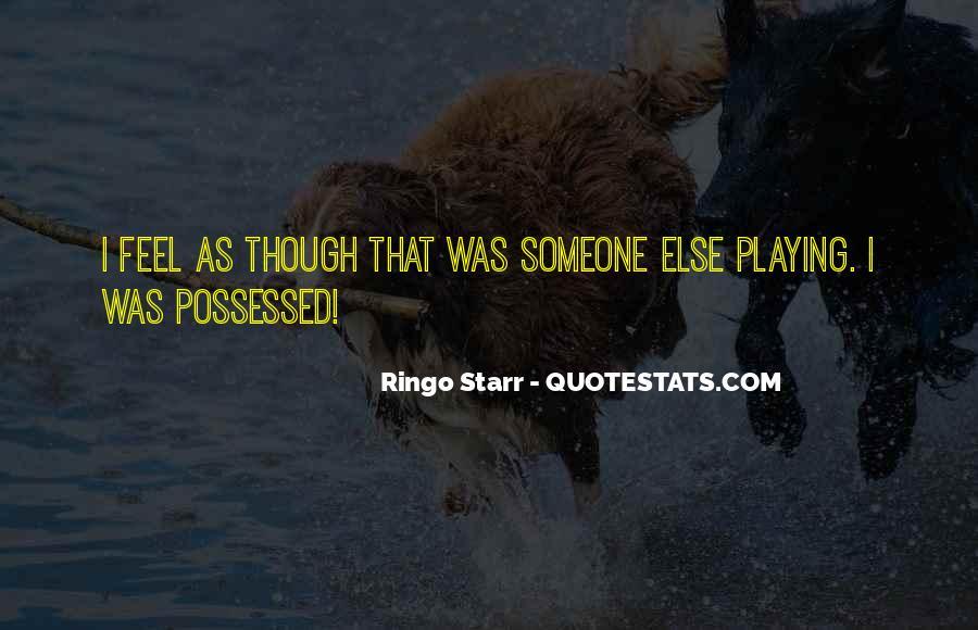 Ringo Starr Quotes #1200916