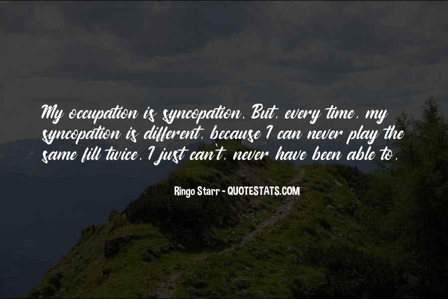 Ringo Starr Quotes #1309719