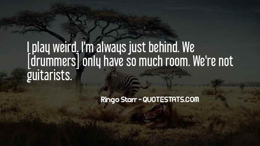 Ringo Starr Quotes #1477449