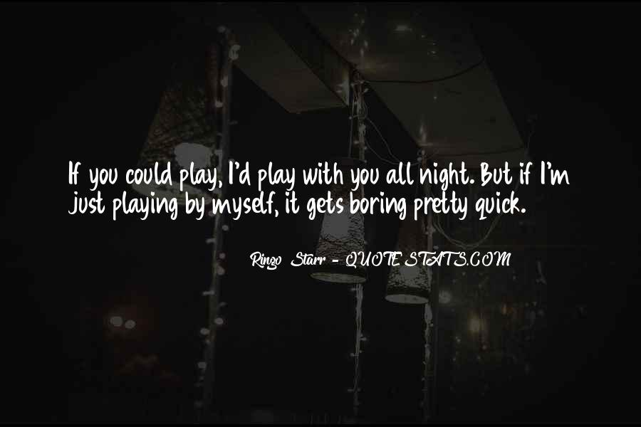 Ringo Starr Quotes #1516025
