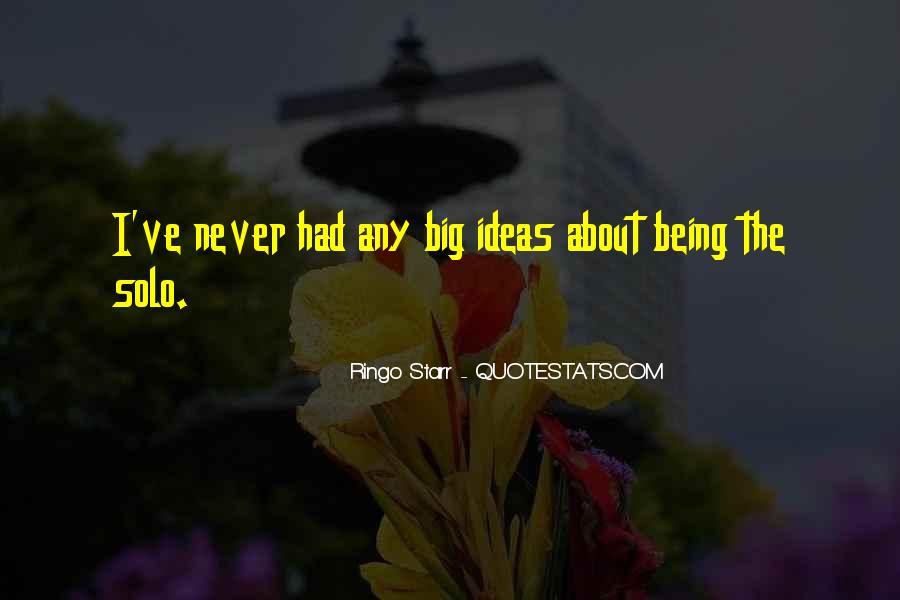 Ringo Starr Quotes #1541848