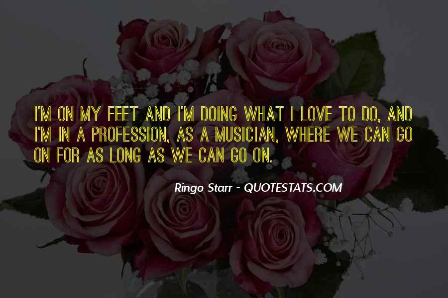 Ringo Starr Quotes #1554876