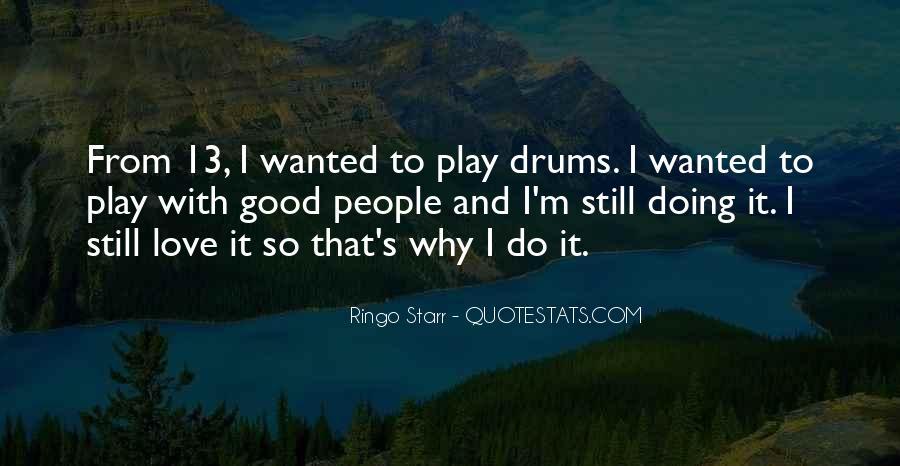 Ringo Starr Quotes #1698495