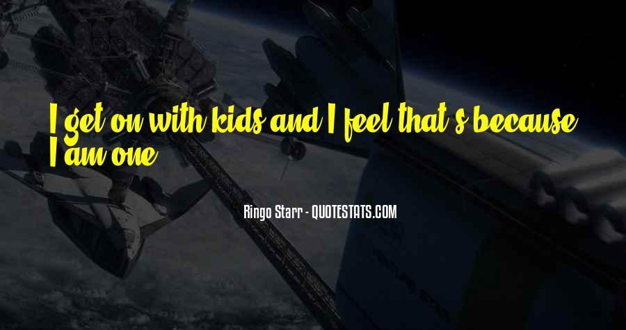 Ringo Starr Quotes #1706136
