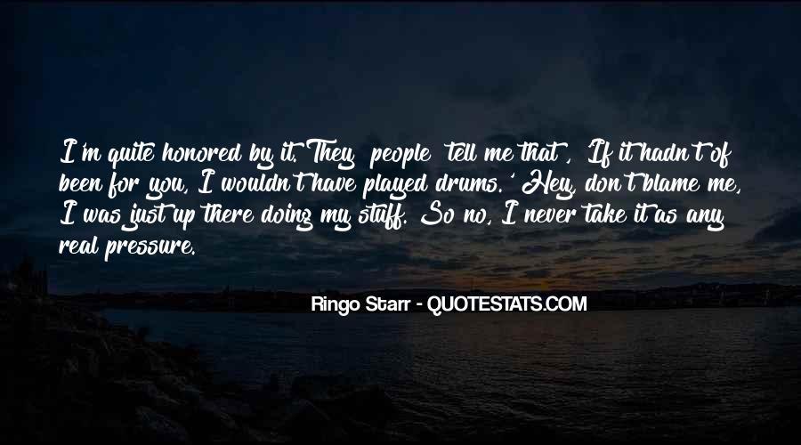 Ringo Starr Quotes #1752591