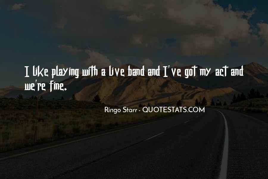 Ringo Starr Quotes #231947