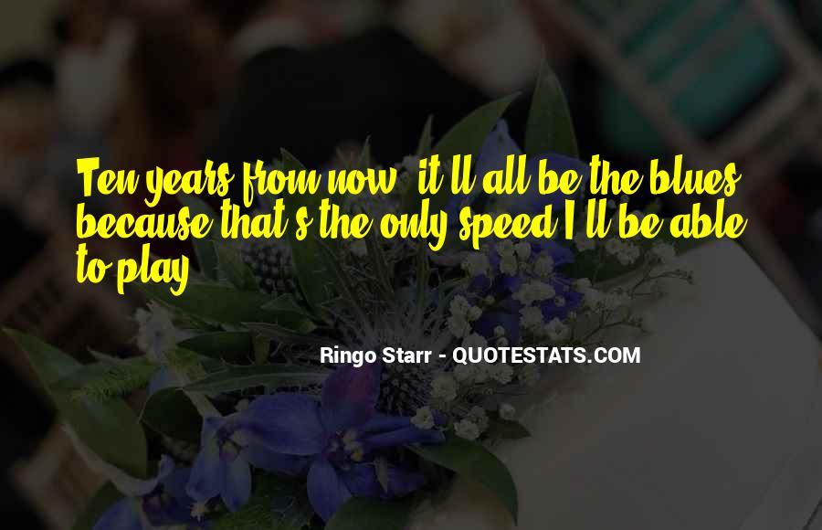 Ringo Starr Quotes #333154