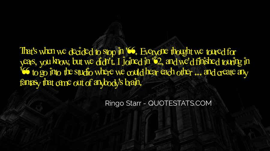 Ringo Starr Quotes #343784