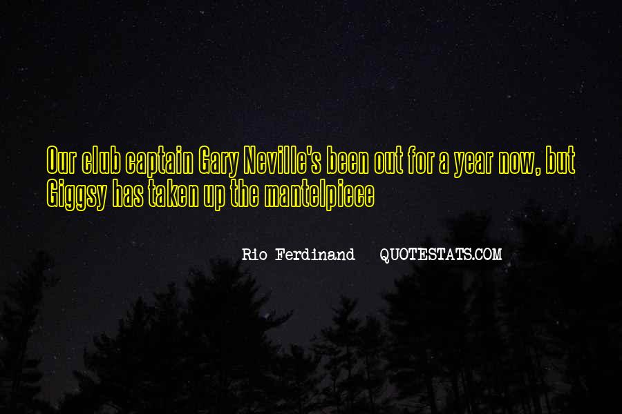 Rio Ferdinand Quotes #1090494