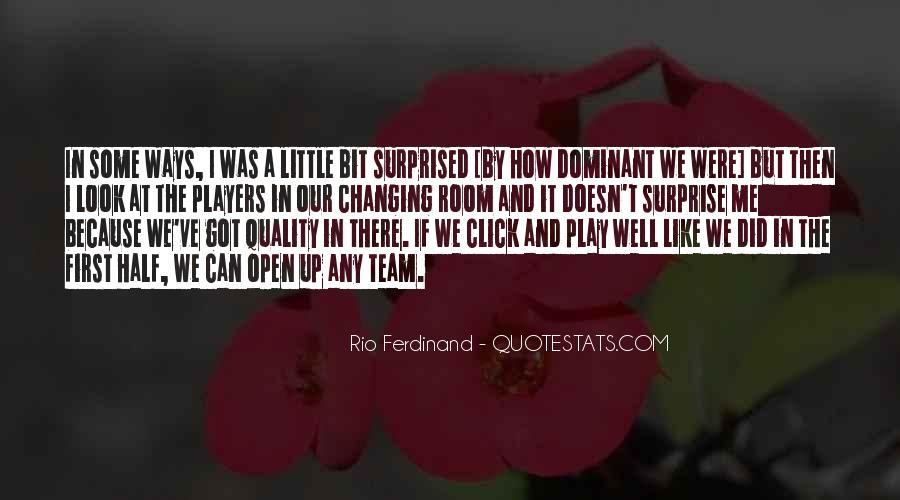 Rio Ferdinand Quotes #1122253