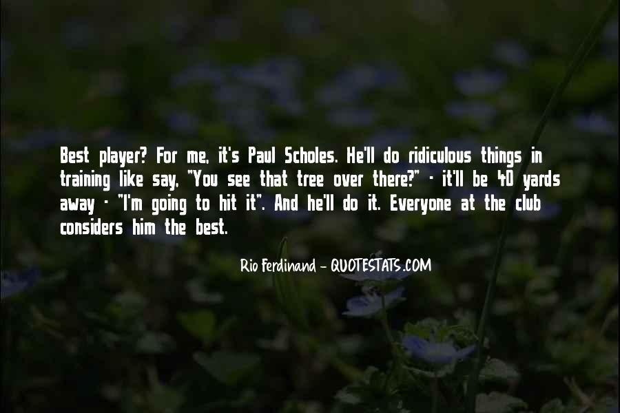 Rio Ferdinand Quotes #1488275