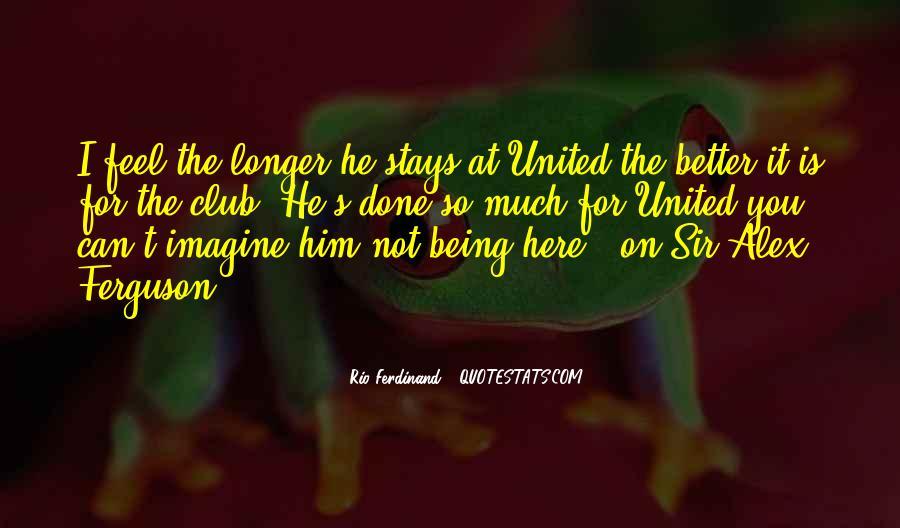 Rio Ferdinand Quotes #1558282
