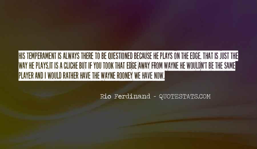 Rio Ferdinand Quotes #1851949