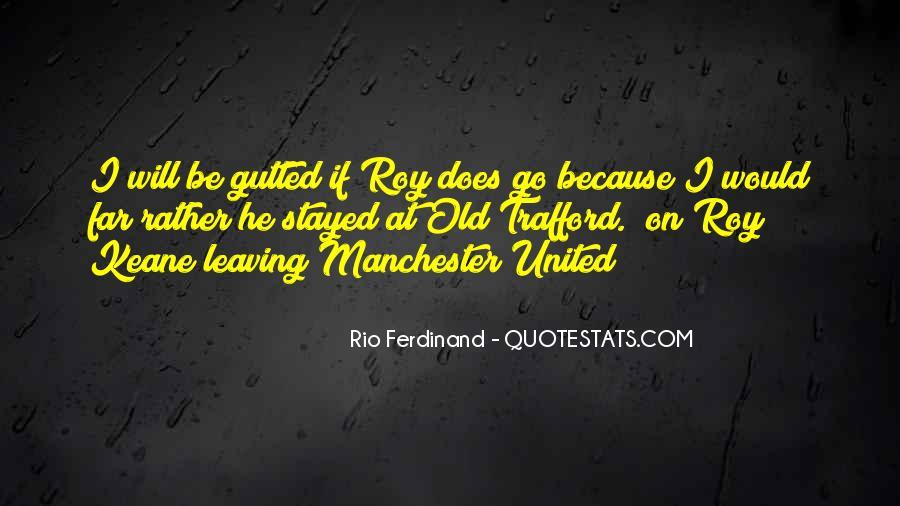 Rio Ferdinand Quotes #553884