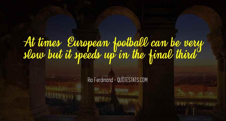 Rio Ferdinand Quotes #940446