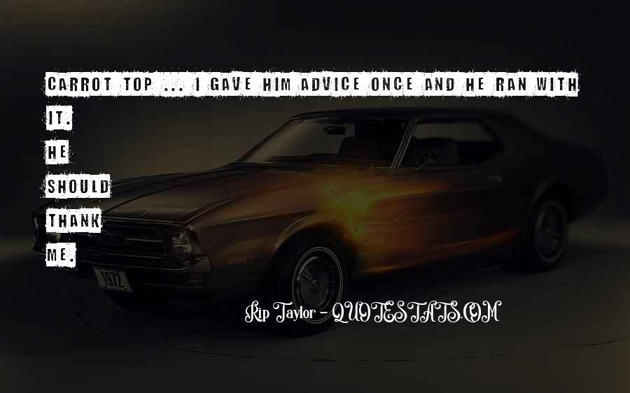 Rip Taylor Quotes #819959