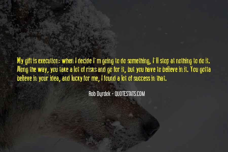 Rob Dyrdek Quotes #1496951