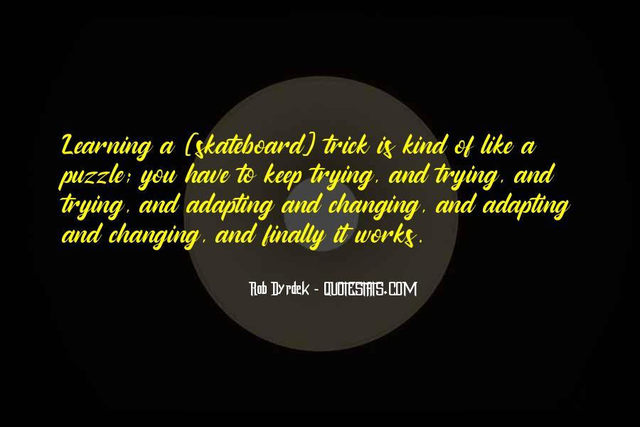 Rob Dyrdek Quotes #1871737