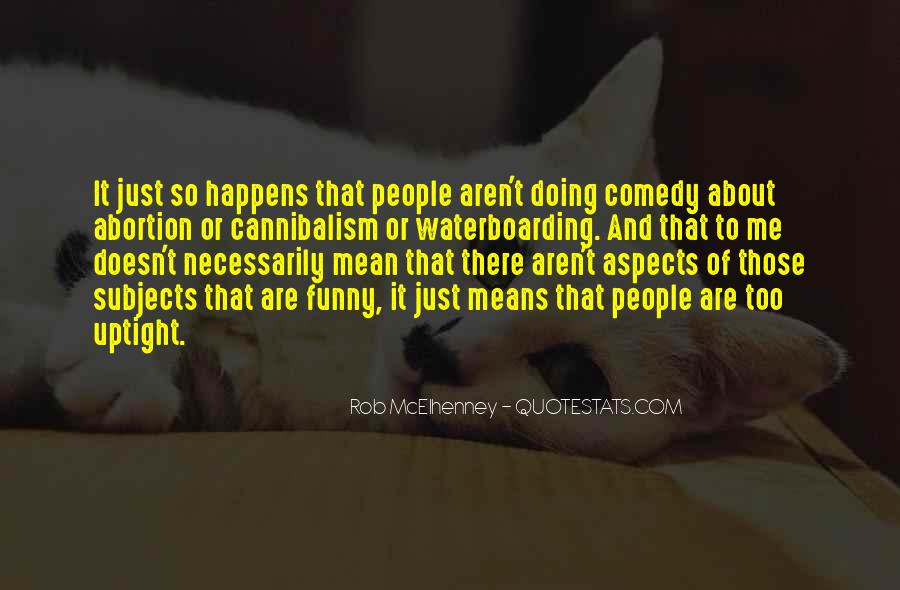 Rob McElhenney Quotes #565400