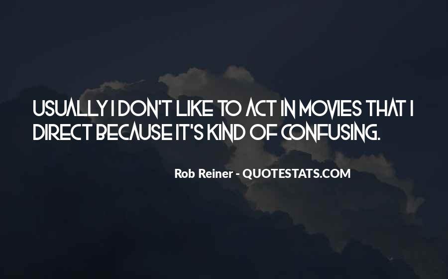 Rob Reiner Quotes #1252714
