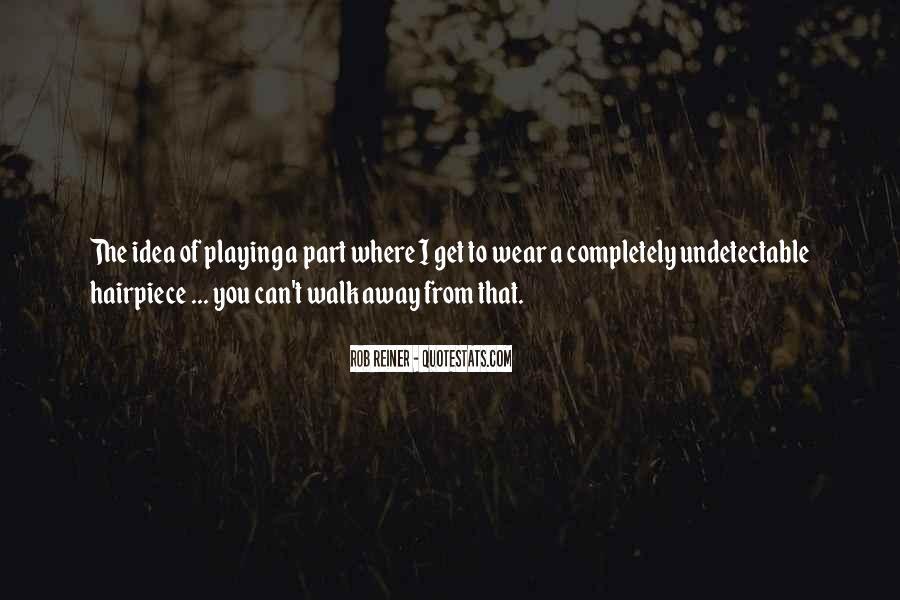 Rob Reiner Quotes #1766388