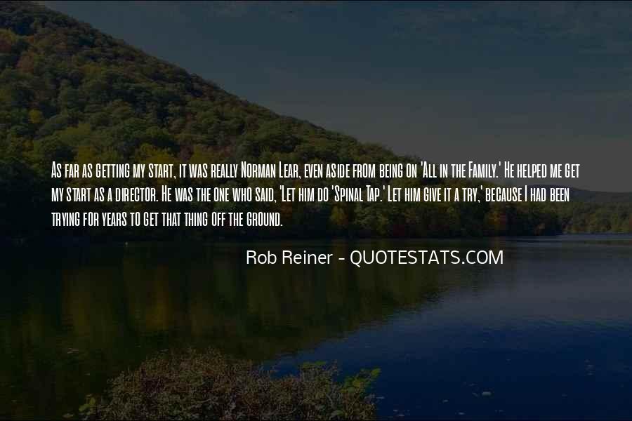 Rob Reiner Quotes #380348