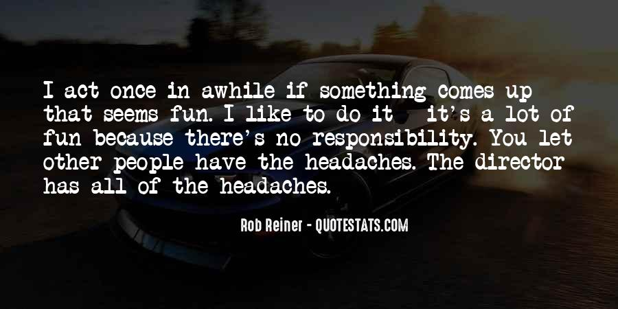 Rob Reiner Quotes #525076