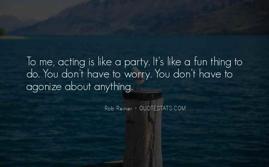 Rob Reiner Quotes #68494