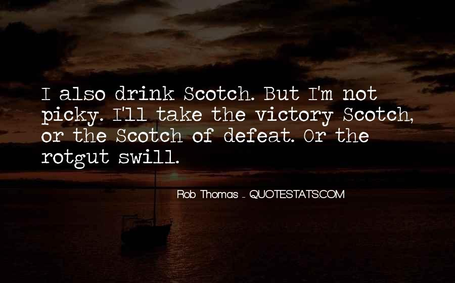 Rob Thomas Quotes #1324325