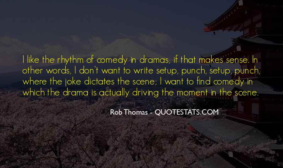 Rob Thomas Quotes #1390886